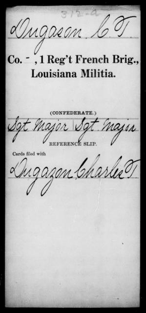 Dugason, C T - Age [Blank], Year: [Blank] - First Regiment, French Brigade, C - La - Louisiana