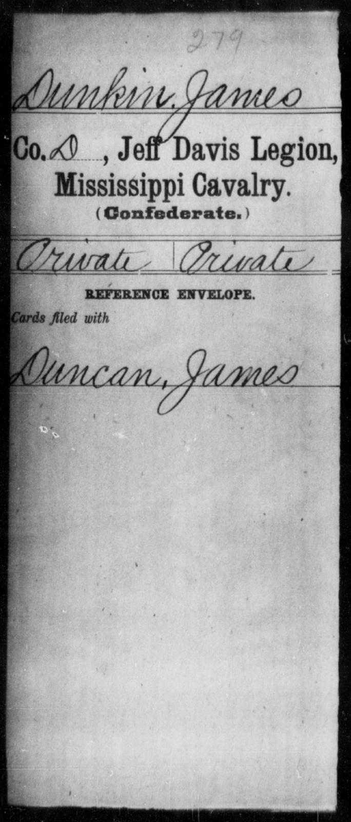 Dunkin, James - Age: [Blank], Year: [BLANK] - Mississippi Jeff Davis Legion, Cavalry, Co-F