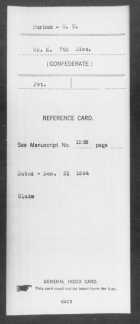 Durham, W H - Age: [Blank], Year: [BLANK] - Mississippi Seventh-Infantry, C-E