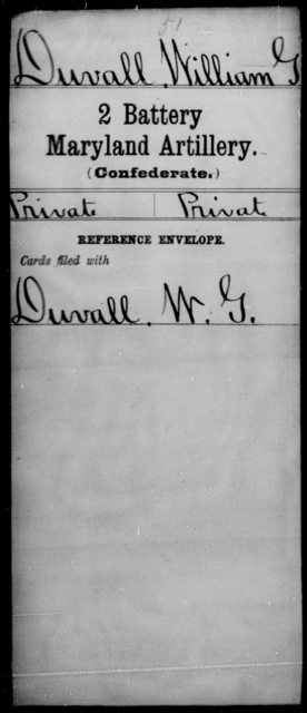 Duvall, William G - Age [Blank], Year: [Blank] - First Battery Artillery, P-Y, Second Battery Artillery, A-J - Maryland