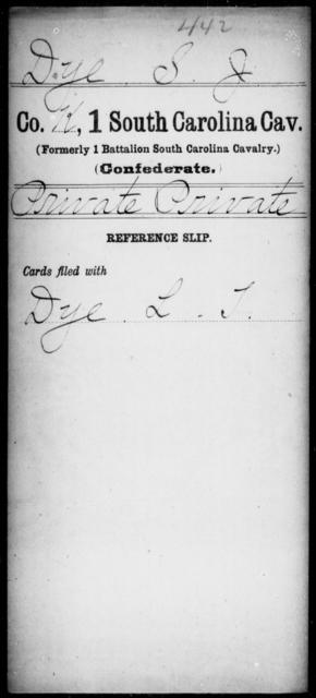 Dye, S J - Age: [Blank], Year: [BLANK] - South Carolina First Cavalry C-E