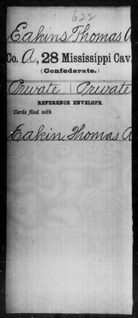 Eakins, Thomas R - Age: [Blank], Year: [BLANK] - Mississippi Twenty-eighth Cavalry, C-E