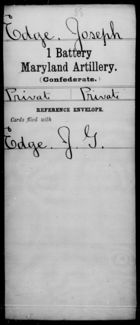 Edge, Joseph - Age [Blank], Year: [Blank] - First Battery, Artillery, A-O - Maryland