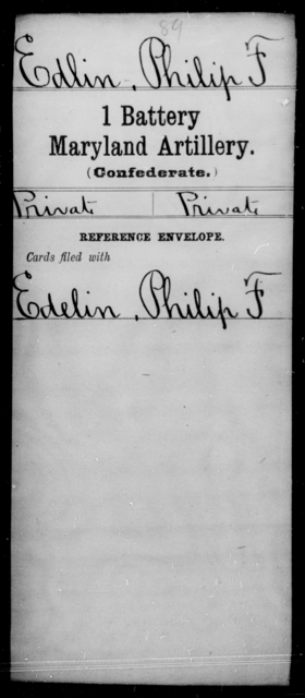 Edlin, Philip F - Age [Blank], Year: [Blank] - First Battery, Artillery, A-O - Maryland