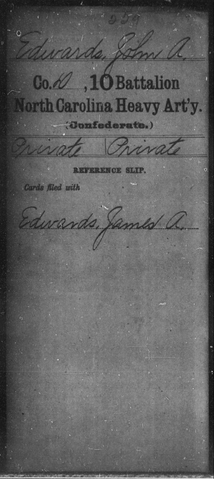 Edwards, John A - Tenth Battalion, Heavy Artillery