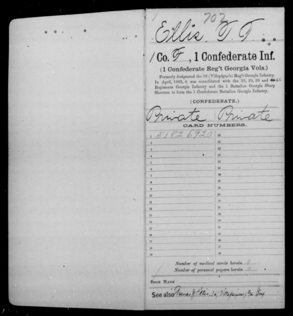 Ellis, T T - Age [Blank], Year: 1862 - First Confederate Infantry, C-E - Raised Directly by the Confederate Government
