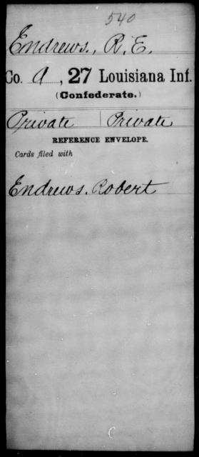 Endrews, R E - Age [Blank], Year: [Blank] - Twenty-seventh Infantry, Cl - Fi - Louisiana