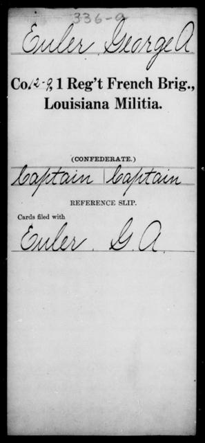 Euler, George A - Age [Blank], Year: [Blank] - First Regiment, French Brigade, C - La - Louisiana