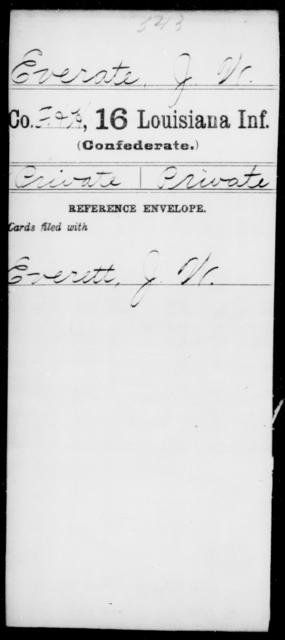 Everate, J W - Age [Blank], Year: [Blank] - Sixteenth Infantry, E - Ha - Louisiana