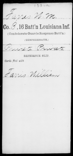 Farris, W M - Age [Blank], Year: [Blank] - Sixteenth Battalion, Infantry, A - L - Louisiana