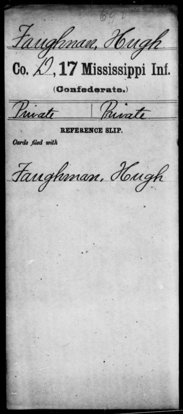 Faughman, Hugh - Age: [Blank], Year: [BLANK] - Mississippi Seventeenth Infantry, Di-F