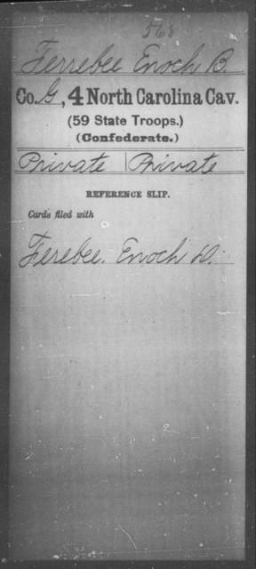 Ferrebee, Enoch B - Fourth Cavalry (59th State Troops)