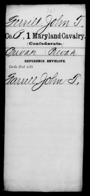 Ferrill, John T - Age [Blank], Year: 1863 - First Cavalry, D-G - Maryland