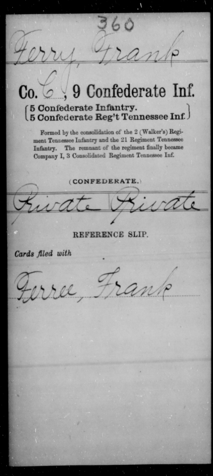 Ferry, Frank - Age [Blank], Year: [Blank] - Ninth Confederate Infantry, A-F - Raised Directly by the Confederate Government