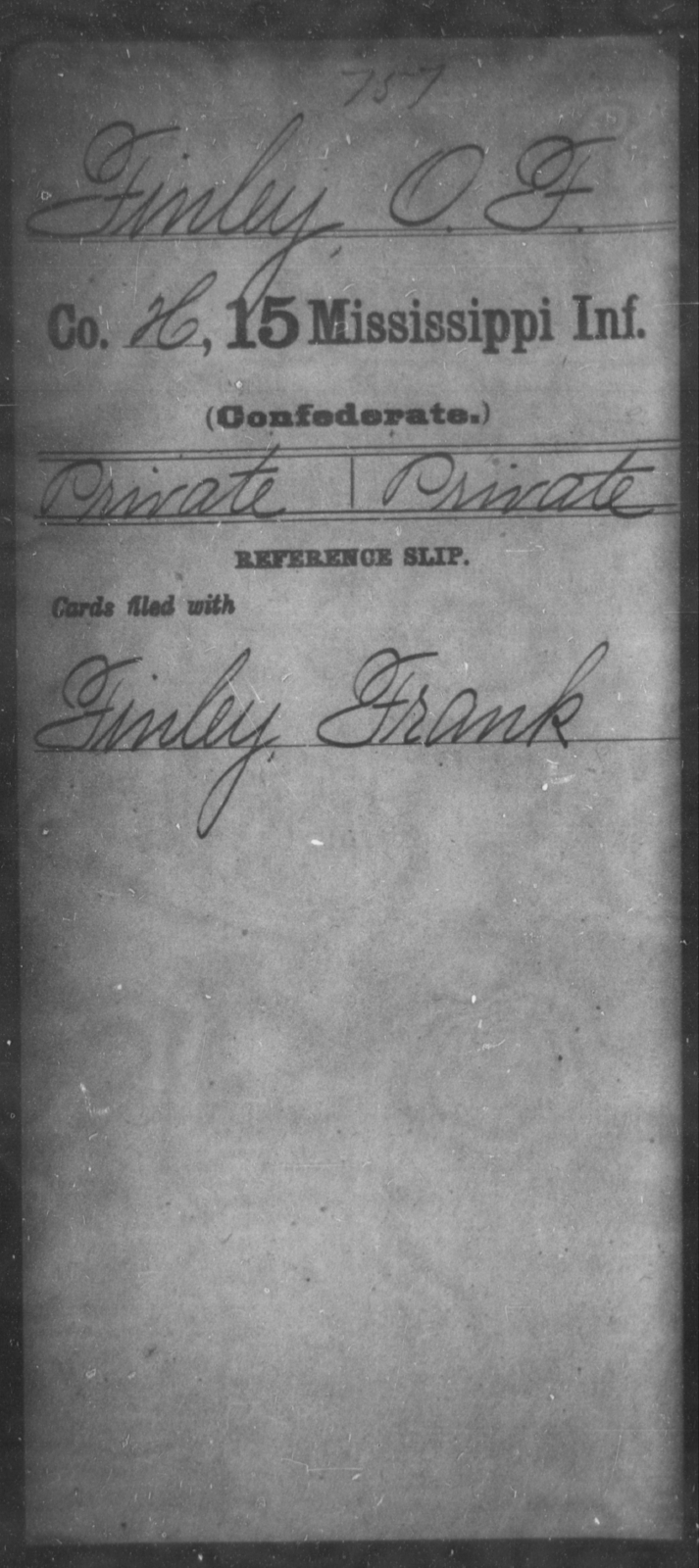 Finley, O F - Age: [Blank], Year: [BLANK] - Mississippi Fifteenth Infantry, E-Ha