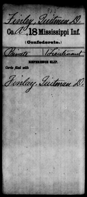 Finley, Quitman D - Age: [Blank], Year: [BLANK] - Mississippi Eighteenth Tnfantry, E-Gl