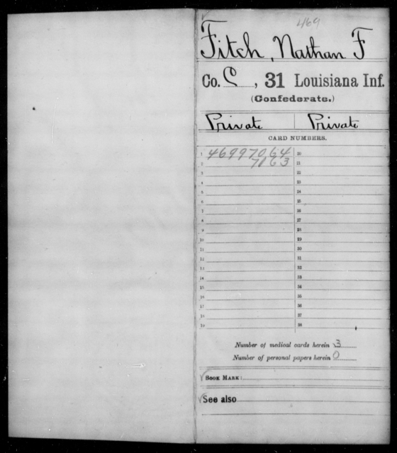Fitch, Nathan F - Age [Blank], Year: [Blank] - Thirty-first Infantry, Cr - G AND Roll Military Unit - Louisiana