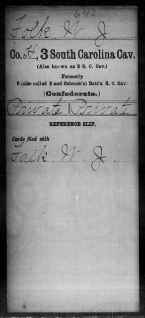 Folk, W J - Age: [Blank], Year: [BLANK] - South Carolina Third Cavalry Do-G