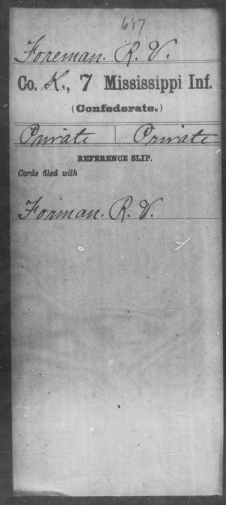 Foreman, R V - Age: [Blank], Year: [BLANK] - Mississippi Seventh-Infantry, F-I