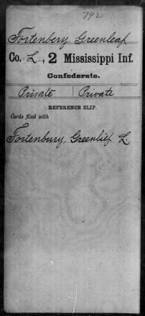 Fortenbery, Greenleaf - Age: [Blank], Year: [BLANK] - Mississippi Second Infantry, A, F-G