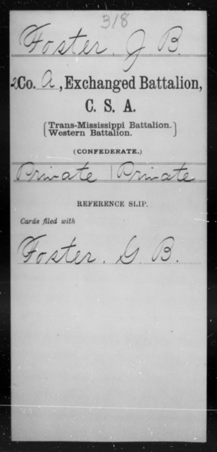 Foster, J B - Age [Blank], Year: [Blank] - Gillum's Regiment AND Lt. Haskell's Co., Infantry AND Jackson's Co., CSA AND Capt. McDaniel's Co., Secret Service AND Stirman's Regiment, Sharp Shooters AND Tucker's Regiment, Confederate Infantry, A-D - Raised Directly by the Confederate Government