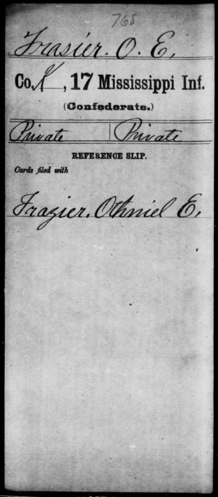 Frasier, O E - Age: [Blank], Year: [BLANK] - Mississippi Seventeenth Infantry, Di-F