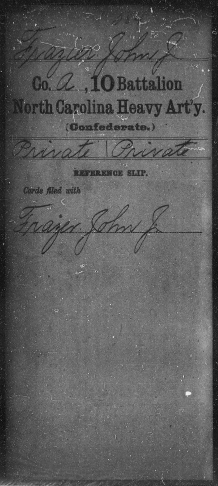 Frazier, John J - Tenth Battalion, Heavy Artillery
