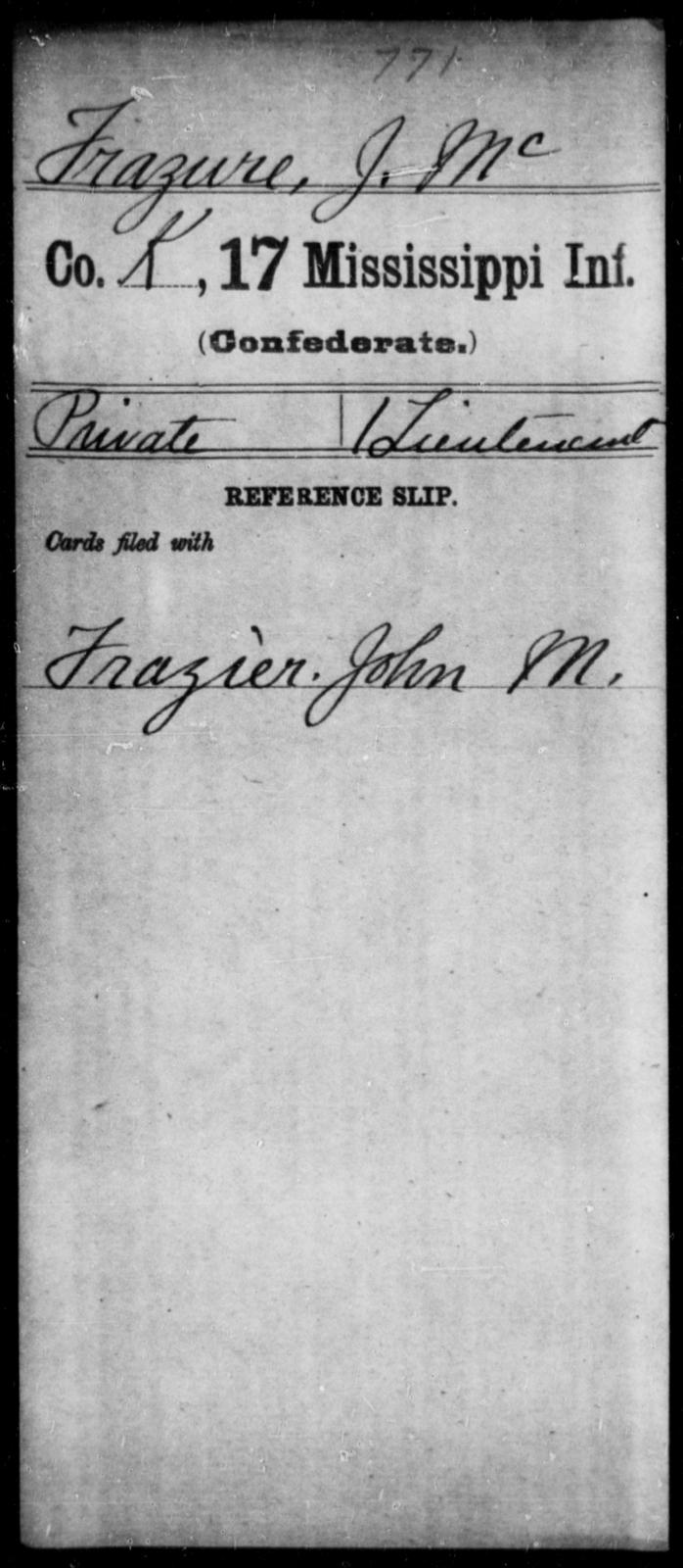 Frazure, J Mc - Age: [Blank], Year: [BLANK] - Mississippi Seventeenth Infantry, Di-F