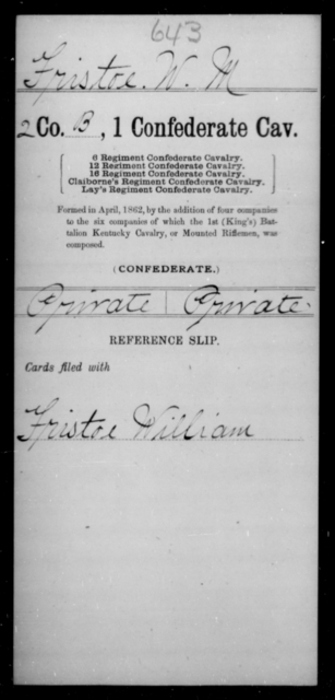 Fristoe, W M - Age [Blank], Year: 1862 - First Confederate Cavalry, D-H - Raised Directly by the Confederate Government