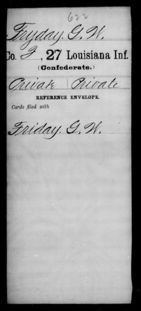 Fryday, G W - Age [Blank], Year: [Blank] - Twenty-seventh Infantry, Fl - Ho - Louisiana