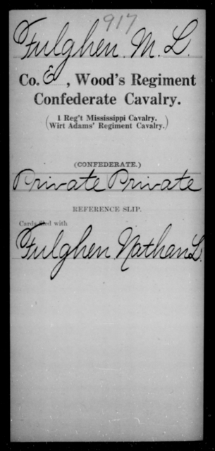 Fulghen, M L - Age [Blank], Year: [Blank] - Wood's Regiment, Confederate Cavalry, F-He - Raised Directly by the Confederate Government