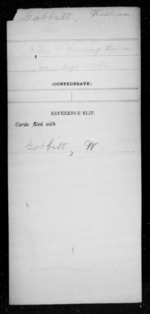 Gabbett, William - Age [Blank], Year: [Blank] - Nitre and Mining Bureau, War Department, CSA, A-H - Raised Directly by the Confederate Government