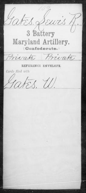 Gates, Lewis R - Age [Blank], Year: [Blank] - Third Battery Artillery, G-Z - Maryland