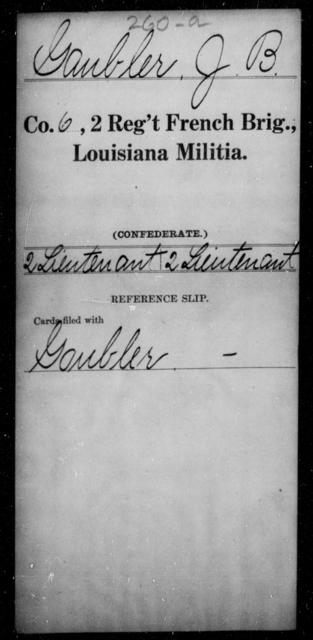 Gaubler, J B - Age [Blank], Year: [Blank] - Second Regiment, French Brigade, Militia - Louisiana