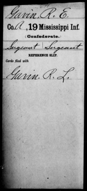 Gavin, R E - Age: [Blank], Year: [BLANK] - Mississippi Nineteenth Infantry, G-He