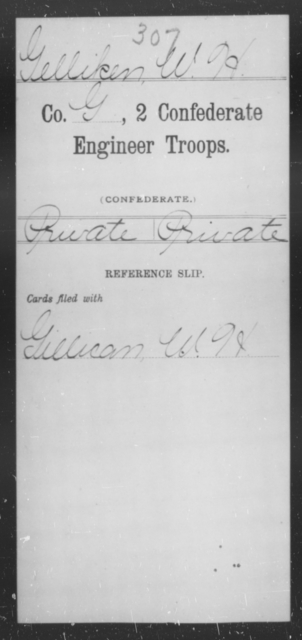 Gelliken, W H - Age [Blank], Year: [Blank] - Second Confederate Engineer Troops, A-J - Raised Directly by the Confederate Government