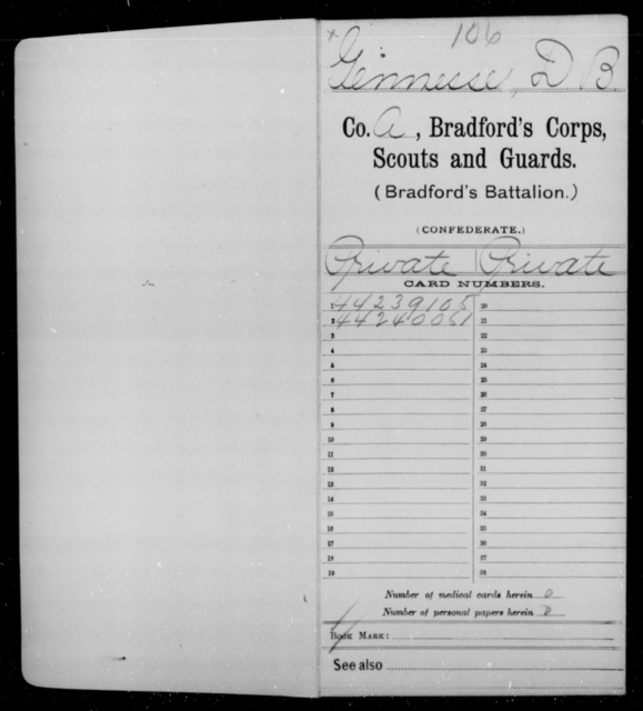 Gennesse, D B - Age [Blank], Year: 1865 - Bailey's Consolidated Regiment of Infantry AND Bradford's Corps, Scouts and Guards - Raised Directly by the Confederate Government