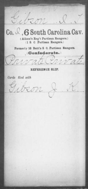 Gibson, I T - Age: [Blank], Year: [BLANK] - South Carolina Sixth Cavalry G-H