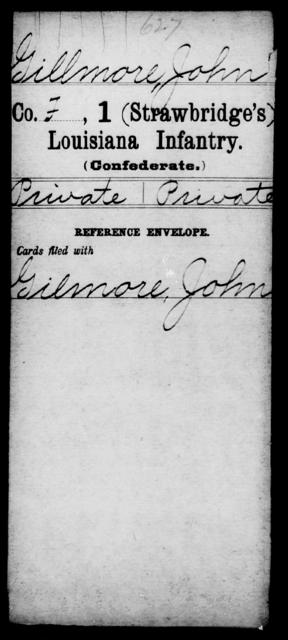 Gillmore, John - Age [Blank], Year: [Blank] - First (Strawbridge's) Infantry, E - Ha - Louisiana