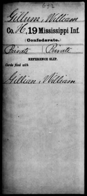 Gillum, William - Age: [Blank], Year: [BLANK] - Mississippi Nineteenth Infantry, G-He