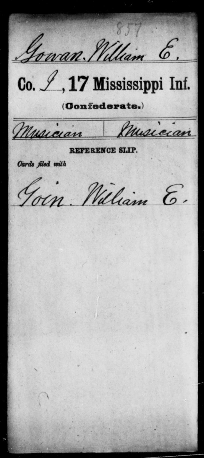 Gowan, William E - Age: [Blank], Year: [BLANK] - Mississippi Seventeenth Infantry, G-Ha