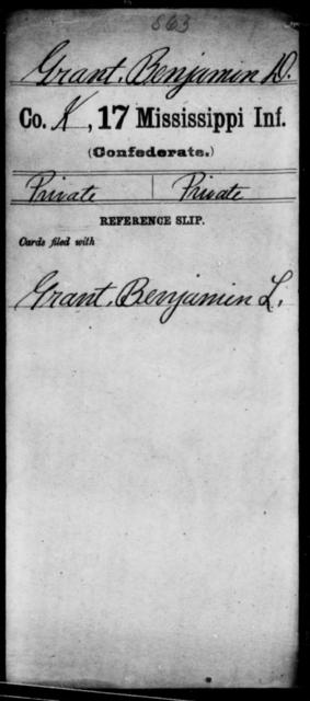 Grant, Benjamin D - Age: [Blank], Year: [BLANK] - Mississippi Seventeenth Infantry, G-Ha