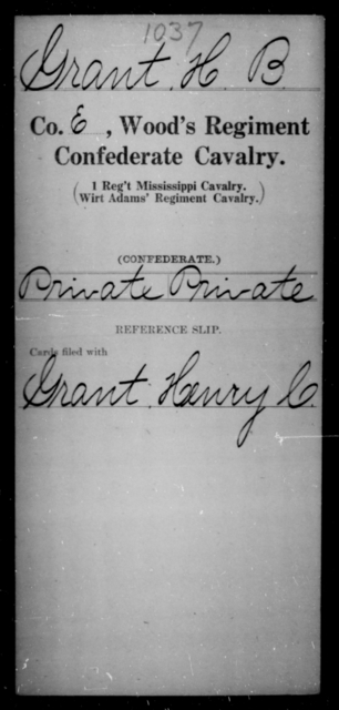 Grant, H B - Age [Blank], Year: [Blank] - Wood's Regiment, Confederate Cavalry, F-He - Raised Directly by the Confederate Government