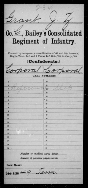 Grant, J Z - Age [Blank], Year: [Blank] - Bailey's Consolidated Regiment of Infantry AND Bradford's Corps, Scouts and Guards - Raised Directly by the Confederate Government