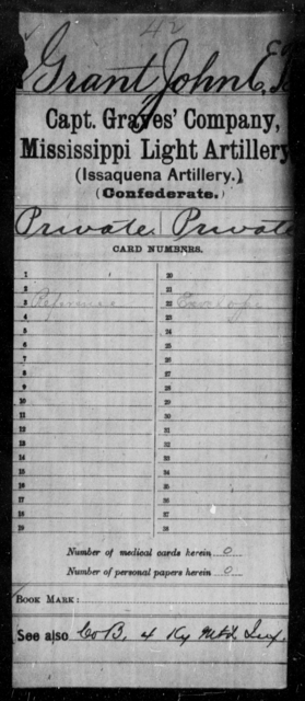 Grant, John E - Age: [Blank], Year: [BLANK] - Mississippi Capt. Darden's CO., Light Artillery (Jefferson Artillery), M-W AND Capt. English's Co., Light Artillery AND Capt. Graves' Co., Light Artillery (Issaquena Artillery) AND Capt. Hoole's Co., Light Artillery (Hudson Battery), A-G