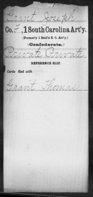 Grant, Joseph - Age: [Blank], Year: [BLANK] - South Carolina First Artillery Ge-Ho