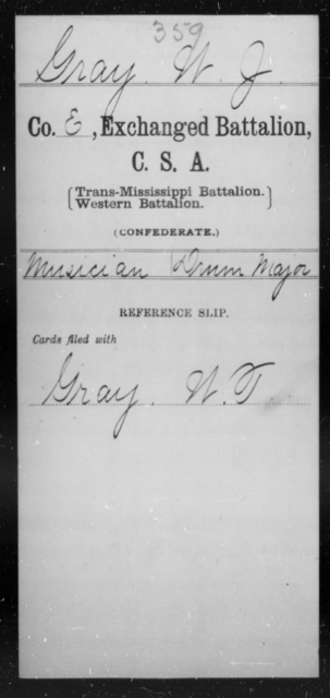 Gray, W J - Age [Blank], Year: [Blank] - Gillum's Regiment AND Lt. Haskell's Co., Infantry AND Jackson's Co., CSA AND Capt. McDaniel's Co., Secret Service AND Stirman's Regiment, Sharp Shooters AND Tucker's Regiment, Confederate Infantry, A-D - Raised Directly by the Confederate Government