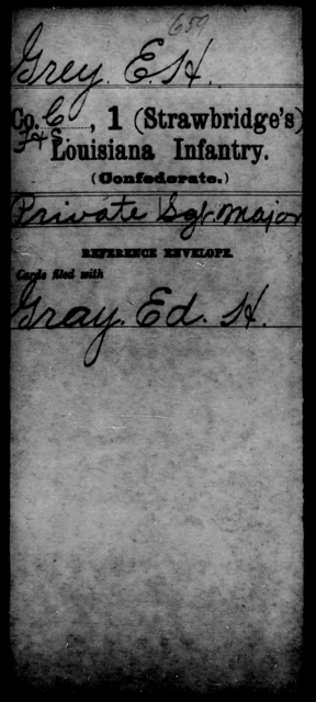 Grey, E H - Age [Blank], Year: [Blank] - First (Strawbridge's) Infantry, E - Ha - Louisiana