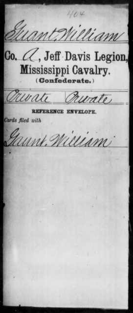 Guant, William - Age: [Blank], Year: [BLANK] - Mississippi Jeff Davis Legion, Cavalry, G-K
