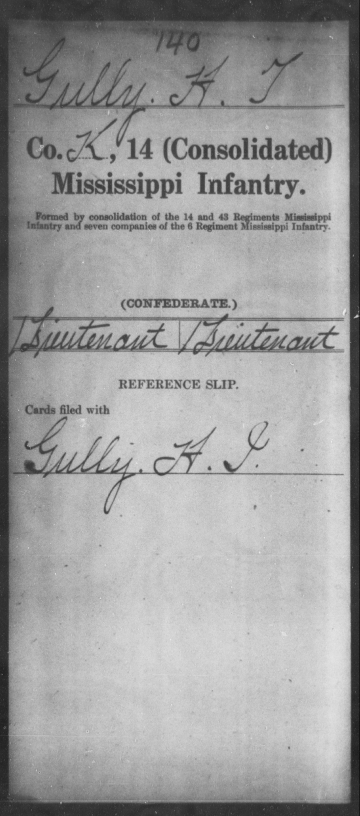 Gully, H T - Age: [Blank], Year: 1865 - Mississippi Fourteenth Infantry, Wi-Z AND Fourteenth (Consolidated) Infantry